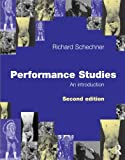 Performance Studies, An Introduction, Second Edition