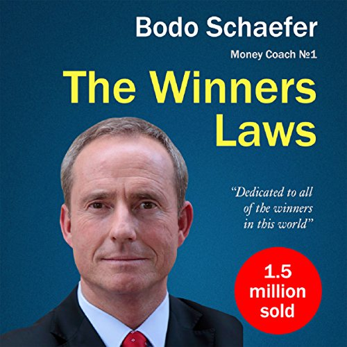 The Winners Laws - 30 Absolutely Unbreakable Habits of Success audiobook cover art