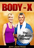 Body-X: The Full Body Manual (English Edition)