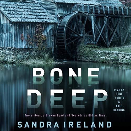 Bone Deep Audiobook By Sandra Ireland cover art