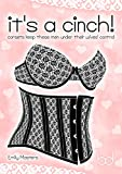 It's a Cinch!: Corsets Keep These Men Under Their Wives' Control (English Edition)