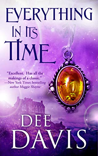 Everything In Its Time (Time After Time Series Book 1)