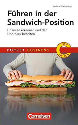 Führen in der Sandwich-Position: Chancen erkennen und den Überblick behalten (Cornelsen Scriptor - Pocket Business)