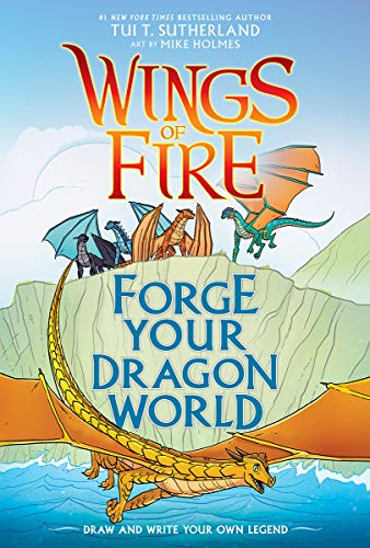 Forge Your Dragon World: Wings of Fire Creative Guide (Wings of Fire Graphix)