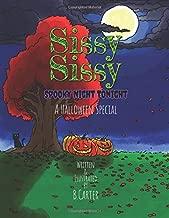Sissy Sissy: Spooky Night Tonight - A Halloween Special