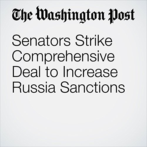 Senators Strike Comprehensive Deal to Increase Russia Sanctions copertina