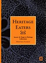 Heritage Eaters: Insects and Fungi in Heritage Collections