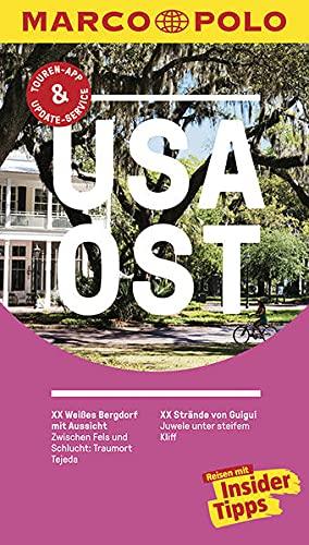 MARCO POLO Reiseführer USA Ost: Reisen mit Insider-Tipps. Inkl. kostenloser Touren-App und Events&News