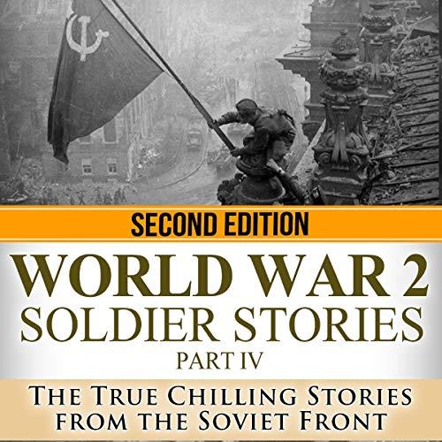 World War 2: Soldier Stories, Part IV - Second Edition Titelbild