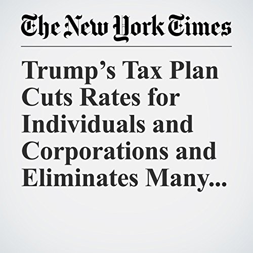 Trump's Tax Plan Cuts Rates for Individuals and Corporations and Eliminates Many Deductions copertina