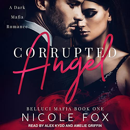 Corrupted Angel Audiobook By Nicole Fox cover art