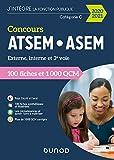 Concours ATSEM/ASEM 2020/2021 - 100 Fiches et 1 000 QCM - 100 Fiches et 1 000 QCM (2020-2021)