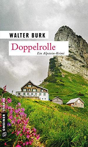 Image of Doppelrolle: Zweiter Teil der Alpsteinkrimi-Trilogie (Leutnant Bruno Fässler)