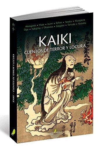 KAIKI. Cuentos de terror y locura (GRANDES OBRAS DE LA LITERATURA JAPONESA)
