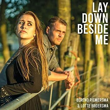 Lay Down Beside Me (feat. Lotte Broersma)
