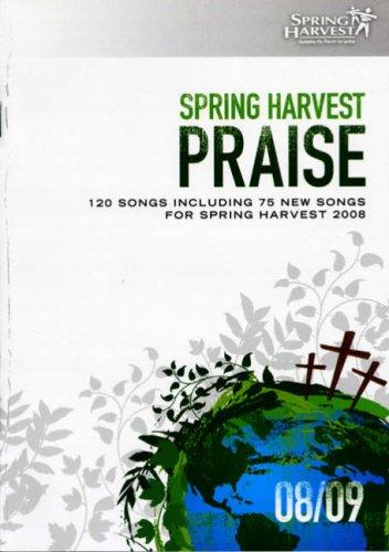 Spring Harvest Praise 2008-2009 2008-2009