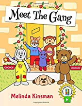 Meet The Gang: British English Edition - Fun Rhyming Bedtime Story - Picture Book / Early Reader, About Working Together as a Team (for ages 3-7) (Top ... Gang Picture Books (British English Series))