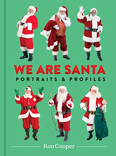 We Are Santa: Portraits and Profiles