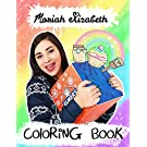 Moriah Elizabeth Coloring Book: Great Gifts For Kids Who Are Huge Fans Of Moriah Elizabeth. A Great Way For Relaxation And Stress Relief