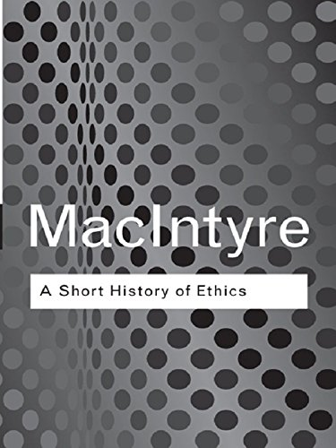 A Short History of Ethics: A History of Moral Philosophy from the Homeric Age to the 20th Century (Routledge Classics) (English Edition)