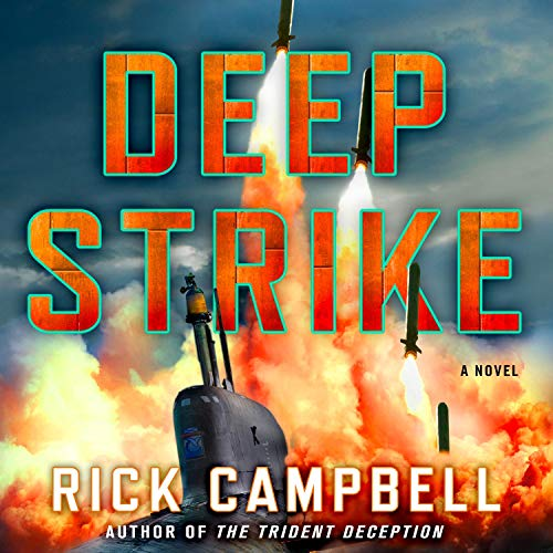 Deep Strike Audiobook By Rick Campbell cover art