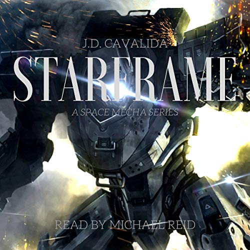Starframe: A Space Mecha Novel  By  cover art