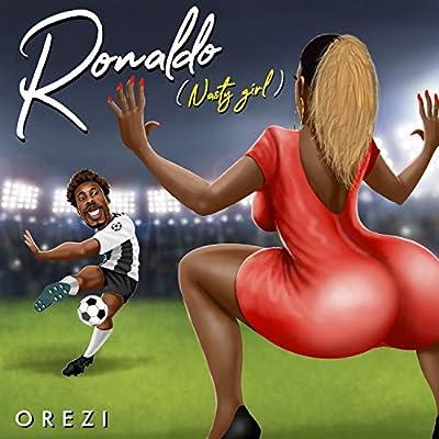 Ronaldo (Nasty Girl)