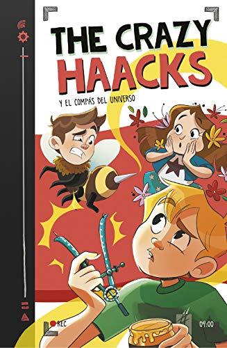 The Crazy Haacks y el compás del universo (Serie The Crazy Haacks 9)