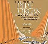 Pipe Organ Favorites & Fantasy in Pipe Organ and P