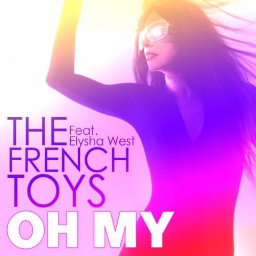 The French Toys feat. Elysha West