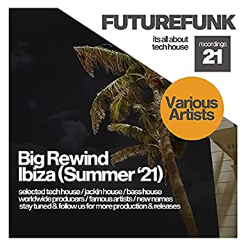 Big Rewind Ibiza (Summer '21)