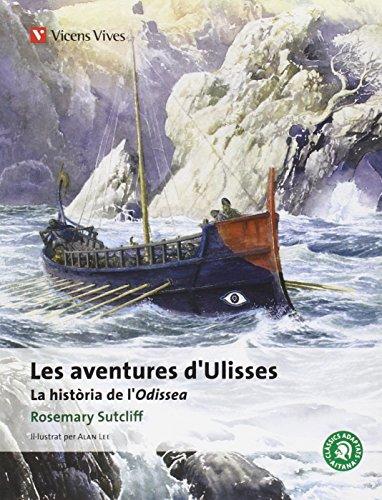 Les Aventures D'ulisses-clasics Adaptats Aitana: La Historia De L'odiseA. (Classics Adaptats Aitana) - 9788431691110