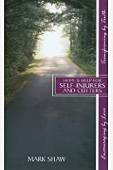 Hope & Help for Self-Injurers and Cutters Paperback