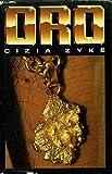Oro. Gold aus dem Dschungel