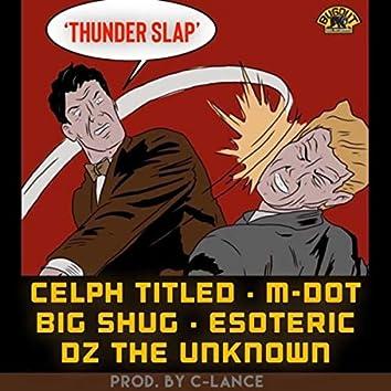 Thunder Slap (feat. Celph Titled, Esoteric, Big Shug & Dz the Unknown)