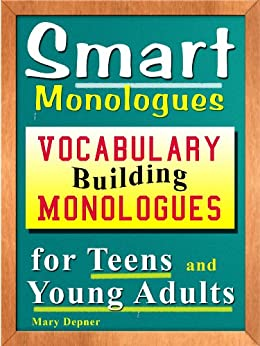 Smart Monologues: Vocabulary Building Monologues for Teens and Young Adults by [Mary  Depner]
