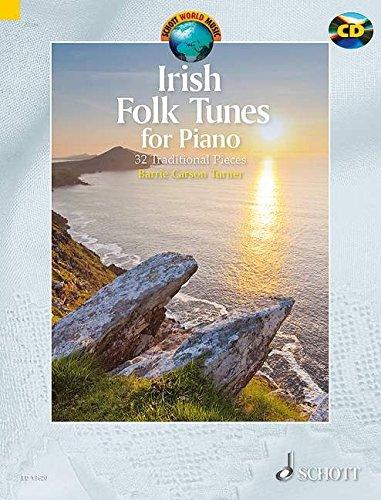 Irish Folk Tunes for Piano: 32 Traditional Pieces. Klavier. Ausgabe mit CD. (Schott World Music)