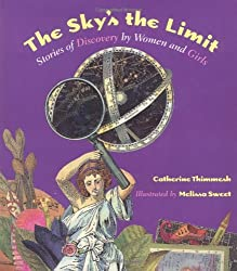 The Sky's the Limit by Catherine Thimmesh