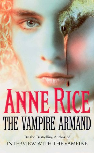 The Vampire Armand: The Vampire Chronicles 6 (English Edition)
