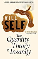 The Quantity Theory of Insanity: Reissued