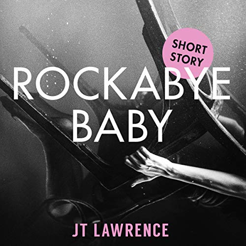 Rockabye Baby audiobook cover art