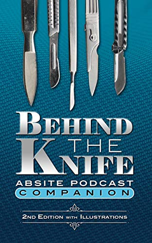 Behind The Knife ABSITE Podcast Companion (English Edition)