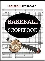 Baseball Scorecard, Baseball Scorebook: 100 Pages Baseball Score Sheet, Baseball Scorekeeper Book, Baseball Scorecard
