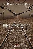 Escatologia Sobre o Fim do Mundo