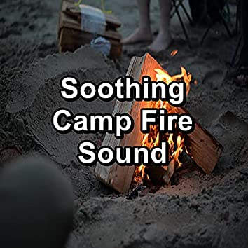 Soothing Camp Fire Sound