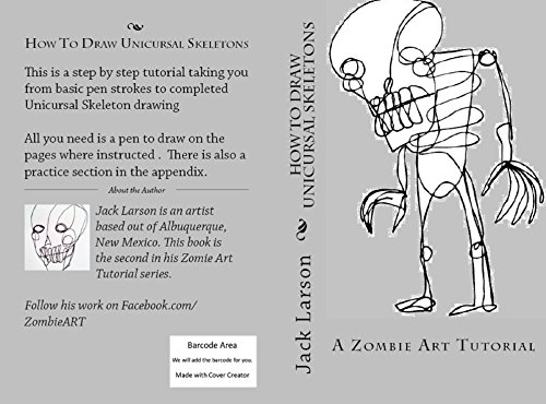 How to Draw Unicursal Skeletons: A Zombie Art Tutorial (English Edition)
