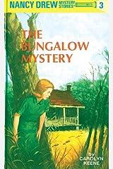 Nancy Drew 03: The Bungalow Mystery (Nancy Drew Mysteries Book 3) Kindle Edition
