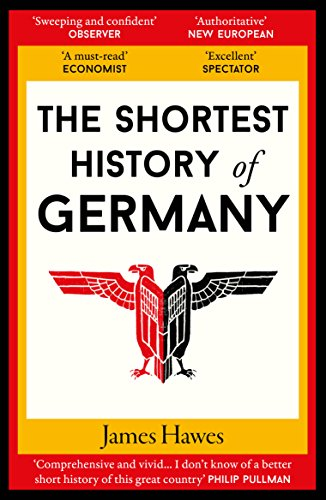 The Shortest History of Germany (English Edition)
