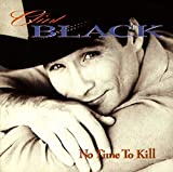 No Time to Kill von Clint Black
