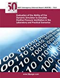 Evaluation of the Ability of Fire Dynamic Simulator to Simulate Positive Pressure Ventilation in the Laboratory and Practical Scenarios